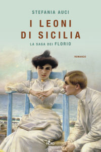 Book Cover: I leoni di Sicilia. La saga dei Florio