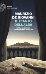 Book Cover: Il pianto dell'alba. Ultima ombra per il commissario Ricciardi